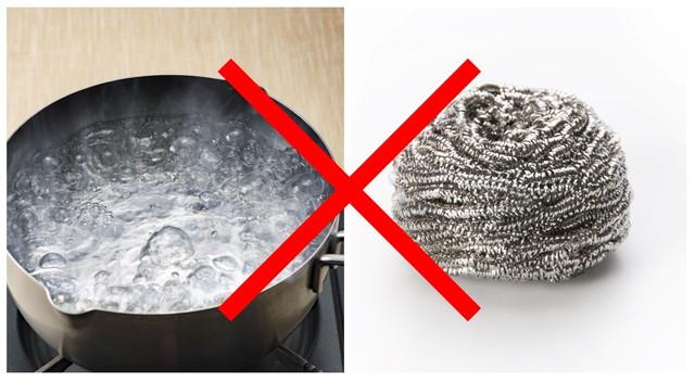 熱湯と金たわし禁止